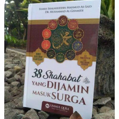 38 Shahabat - Sahabat yang Dijamin Masuk Surga