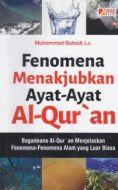 Fenomena Menajubkan Ayat-ayat Al-Qur'an