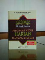 Pedoman Hidup Harian Seorang Muslim