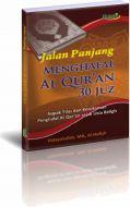 Jalan Panjang menghapal Al-quran 30 Juz