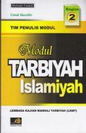 Modul Tarbiyah Islamiyah Marhalah Tamhidi Untuk Murobbi Jilid 2