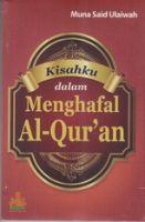 Kisahku dalam Menghafal Al-Qur'an