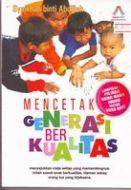 Mencetak Generasi Berkualitas