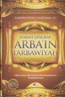 Syarah Lengkap Arba'in Tarbawiyah (Edisi Revisi)