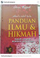 Panduan Ilmu & Hikmah Syarah Lengkap Arba'in An-Nawawi