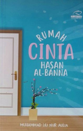 Rumah Cinta Hasan Al Banna